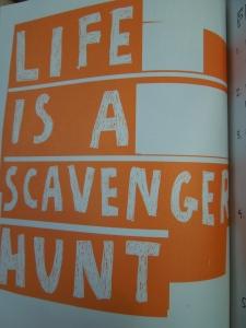 life is a scavenger hunt